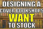 Designing A Cover Bookshops Want To Stock