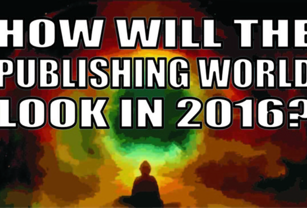 How Will the Publishing World Look In 2016?
