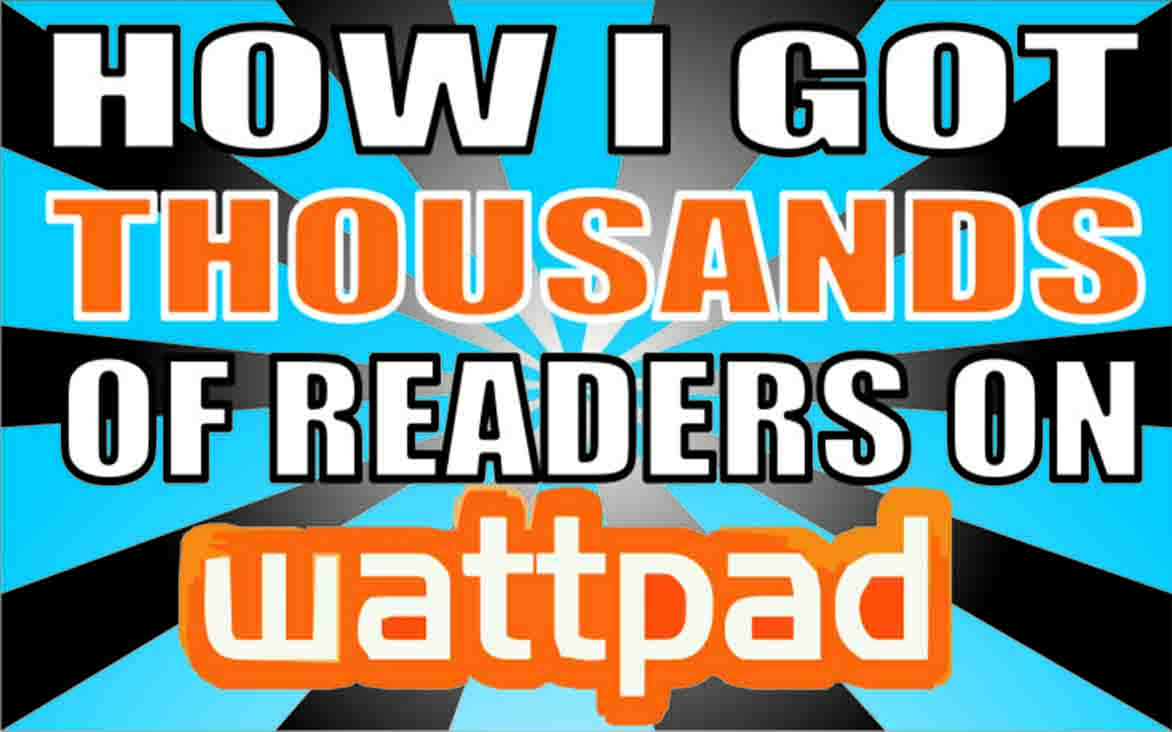 How i got thousands of readers on wattpad official website of how i got thousands of readers on wattpad stopboris Gallery